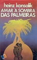 Amar à Sombra das Palmeiras
