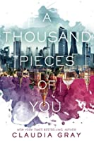A Thousand Pieces of You (Firebird, #1)