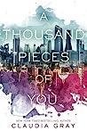 A Thousand Pieces...