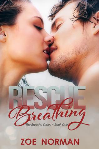 Rescue Breathing (Breathe, #1)