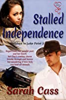 Stalled Independence (Holidays in Lake Point, #3)