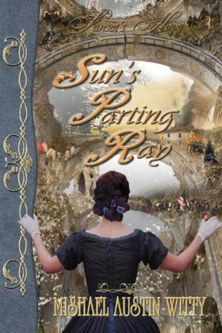 Sun's Parting Ray (Family Sagas | Historical Fiction | Sunset's Hope Book 1)