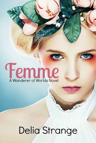 Femme by Delia Strange