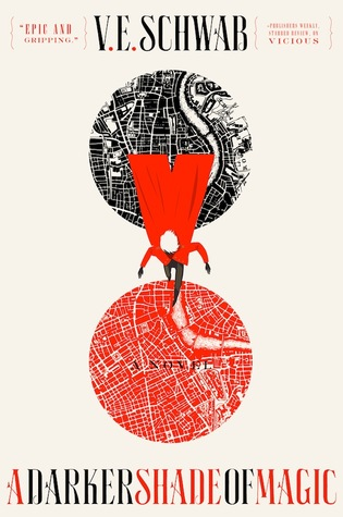 Book cover for A Darker Shade of Magic by V.E. Schwab