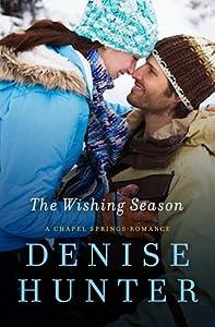 The Wishing Season (Chapel Springs, #3)