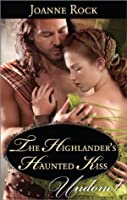 The Highlander's Haunted Kiss (Secrets of the Darroch Clan)