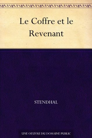 Le Coffre et le Revenant by Stendhal