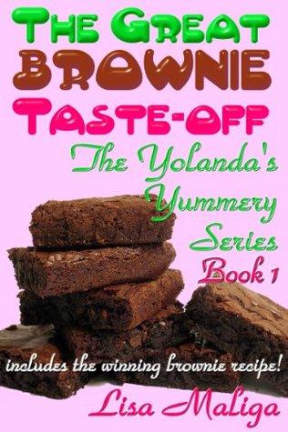 The Great Brownie Taste-Off (Yolanda's Yummery, #1)