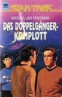 Das Doppelgängerkomplott (Star Trek: The Original Series #45)