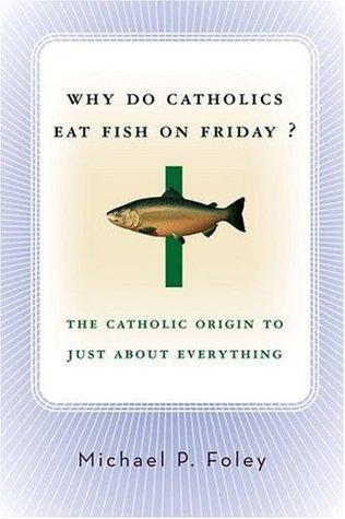 Why-Do-Catholics-Eat-Fish-on-Friday-The-Catholic-Origin-to-Just-About-Everything