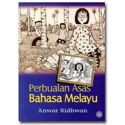 Perbualan Asas Bahasa Melayu By Anwar Ridhwan