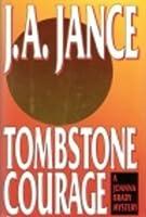 Tombstone Courage (Joanna Brady, #2)