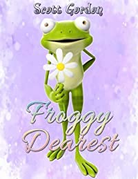 Froggy Dearest (Kiss me, my love!)