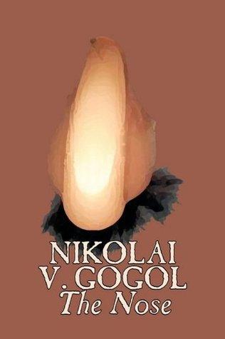 The Nose by Nikolai Gogol, Classics