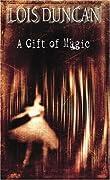 A Gift of Magic