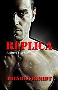 Replica: A Short Story
