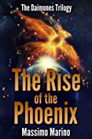 The Rise of the Phoenix (Daimones, #3)
