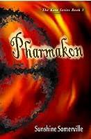 Pharmakon (The Kota Series, #3)