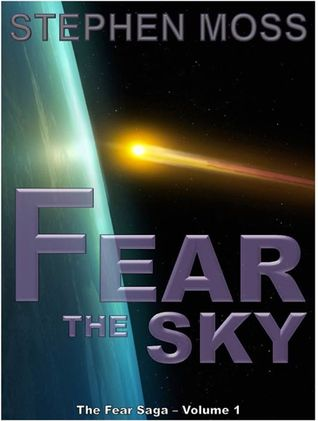 Fear the Sky by Stephen     Moss