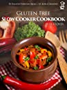 Gluten Free Slow Cooker by F.L. Clover