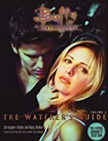Buffy the Vampire Slayer: The Watcher's Guide