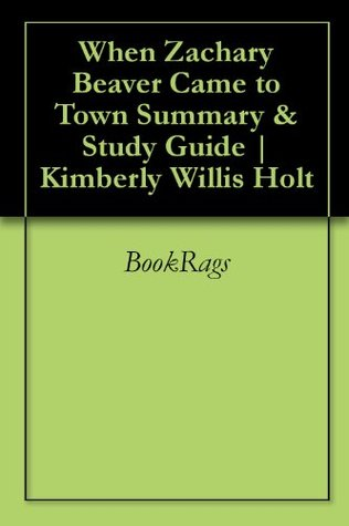 When Zachary Beaver Came to Town Summary & Study Guide | Kimberly Willis Holt