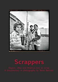 Scrappers: Dayton, Ohio, and America Turn to Scrap