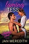 Taming Tess (Summer Lovin', #6)