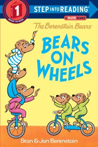The Berenstain Bears Bears on Wheels by Stan Berenstain