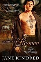 The Armies of Heaven (The House of Arkhangel'sk, #3)