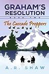 The Cascade Preppers (Graham's Resolution #2)