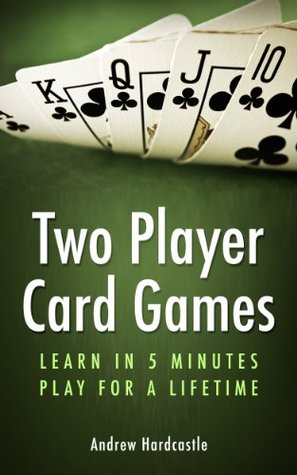 Two Player Card Games Learn In 5 Minutes Play For A Lifetime By Andrew Hardcastle,Virginia Creeper Plants With Red Berries That Look Like Ginseng