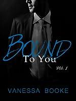 Bound to You: Volume 1 (Millionaire's Row #1)