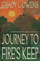 Journey to Fire's Keep (The Return to the Temple #1)