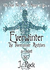Everwinter: The Forerunner Archives