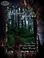 Haunted Shadows