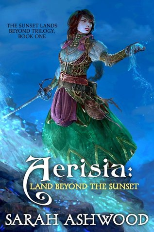 Aerisia: Land Beyond The Sunset (The Sunset Lands Beyond, #1)
