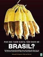 Por que Tudo Custa Tão Caro no Brasil (Superinteressante)