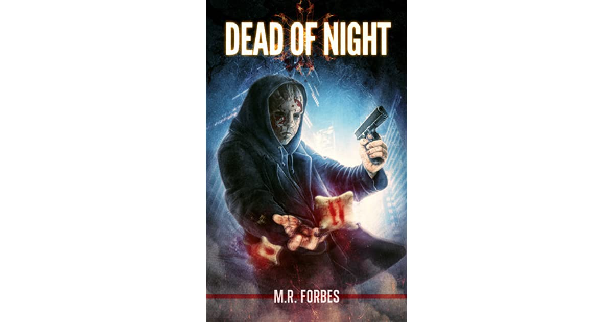 Dead Of Night Ghosts Magic 1 By M R Forbes