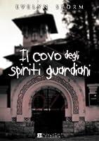 Il covo degli spiriti guardiani