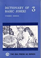 Dictionary of Basic Joseki: Volume III, The 5-4 Point, The Star-Point, The 3-3 Point