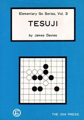 Tesuji (Elementary Go Series, #3)