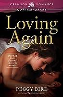 Loving Again (Second Chances, #2)