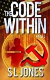 The Code Within by S.L.  Jones