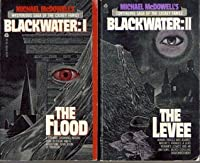 Michael McDowell's Blackwater Series, Books I-VI: The Flood, The Levee, The House, The War, The Fortune, and Rain (Blackwater, #1-6)