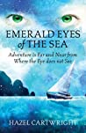 Emerald Eyes of The Sea (Emerald Trilogy, part #1)