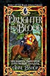 Daughter of the Blood (The Black Jewels, #1) by Anne Bishop