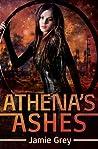 Athena's Ashes (Star Thief Chronicles, #2)