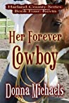 Her Forever Cowboy: Kevin (Harland County, #4)