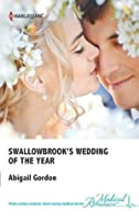 Swallowbrook's Wedding of the Year (The Doctors of Swallowbrook Farm)